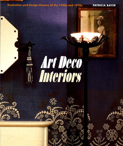 Art Deco Interiors by Patricia Bayer