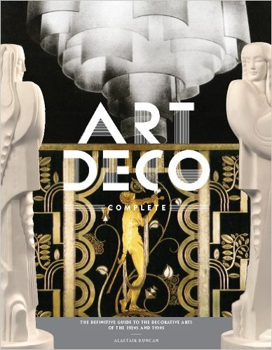 Art Deco Complete by Alistair Duncan Book Cover