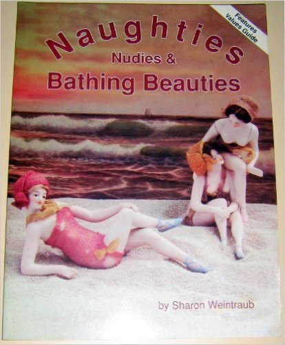 Naughties: Nudies and Bathing Beauties Book Cover
