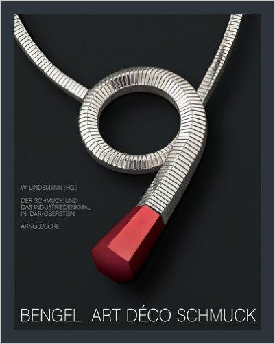 Cover of Bengel Art Deco Schmuck by W Lindemann